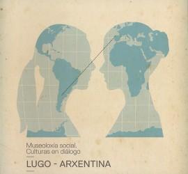 Cartel de Culturas en diálogo: Lugo-Arxentina