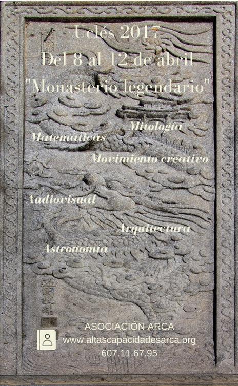 Monasterio Legendario con Asociación ARCA de altas capacidades